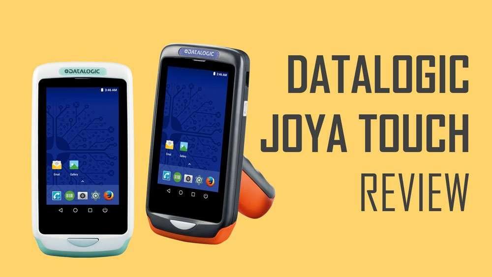 DataLogic Joya Touch Review