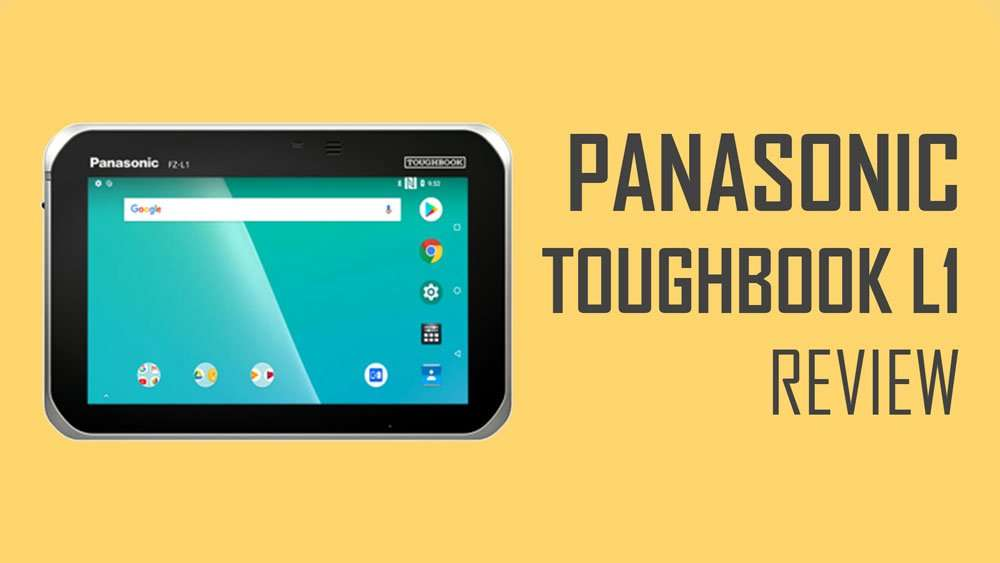 Panasonic Toughbook L1 Review