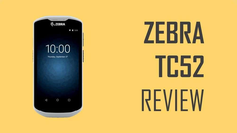 Zebra TC52 Review