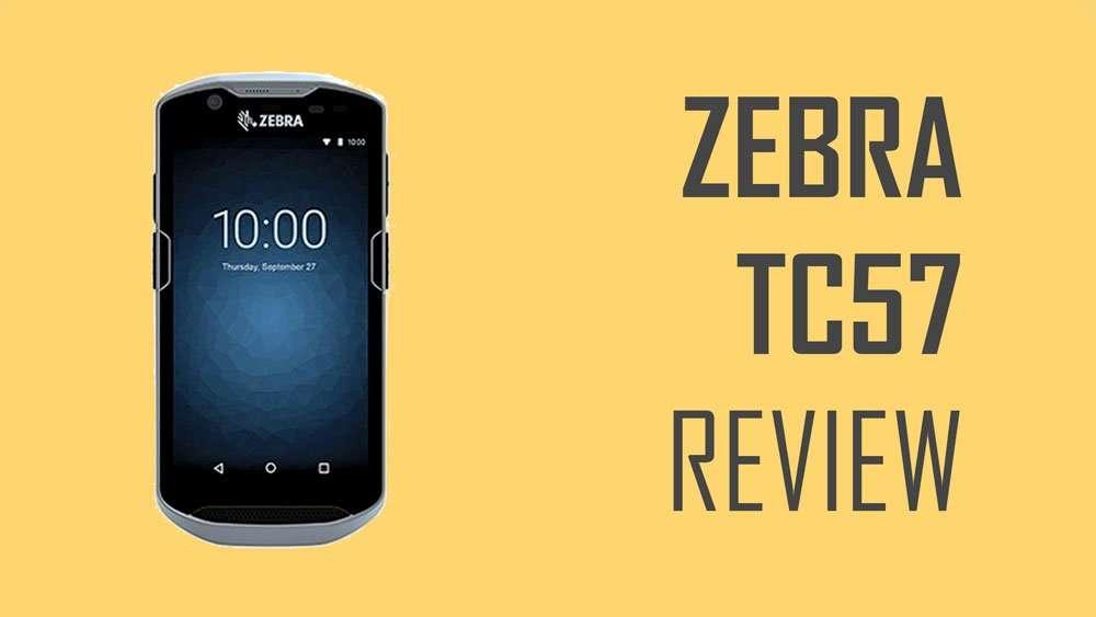 Zebra TC57 Review