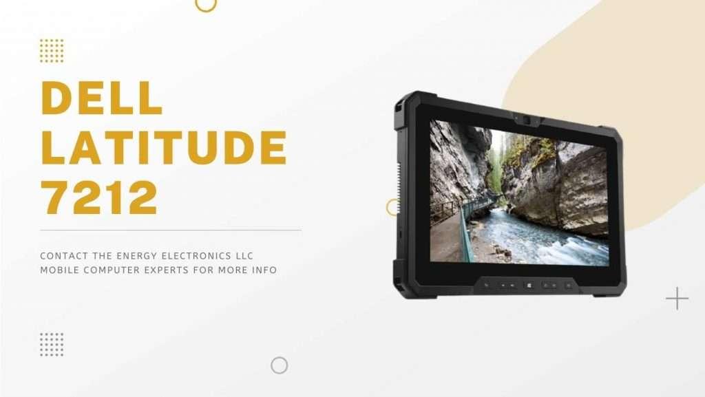 Dell Latitude 7212 Industrial Tablets