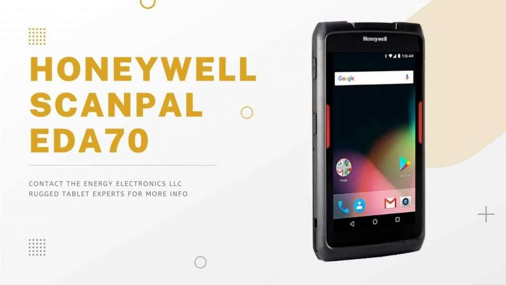 Honeywell ScanPal EDA70 for Energy Electronics LLC Tablet Barcode Scanners