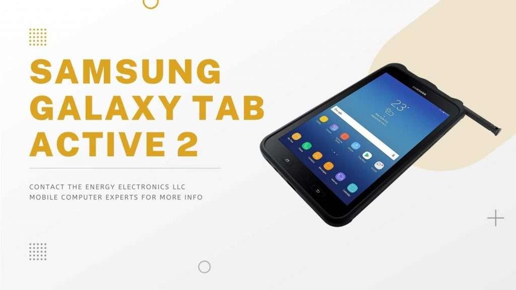 Samsung Galaxy Tab Active 2 Industrial Tablets